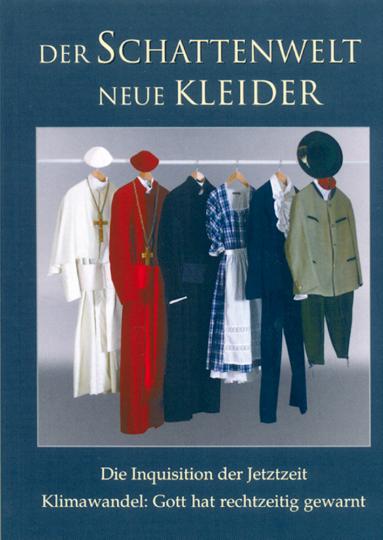 Der Schattenwelt neue Kleider - Die Inquisition der Jetztzeit