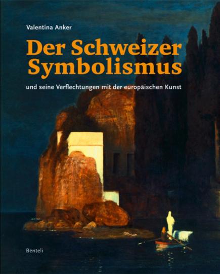 Der Schweizer Symbolismus.