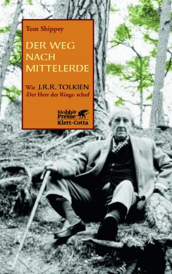 Der Weg nach Mittelerde. Wie J. R. R. Tolkien »Der Herr der Ringe« schuf.
