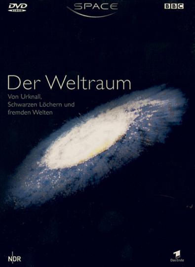 Der Weltraum - Space - Von Urknall, Schwarzen Löchern und fremden Welten. DVD.