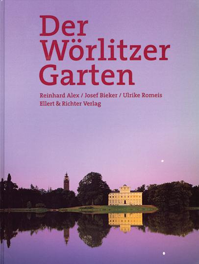 Der Wörlitzer Garten.