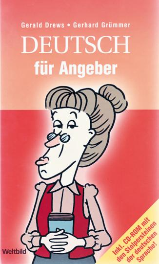 Deutsch für Angeber. Mit CD-ROM.