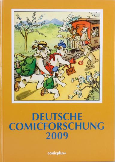 Deutsche Comicforschung 2009. Band 5.