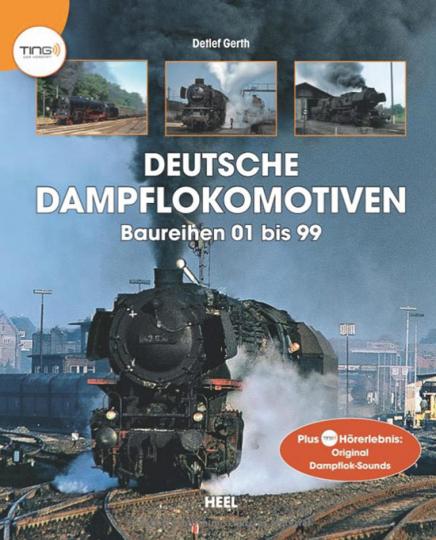 Deutsche Dampflokomotiven. Baureihen 01 bis 99.