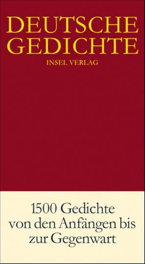 Deutsche Gedichte - 1.500 Gedichte von den Anfängen zur Gegenwart