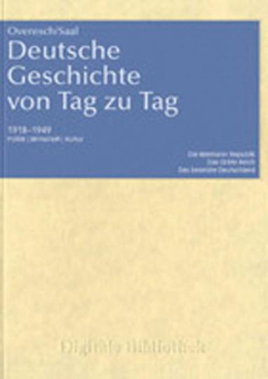 Deutsche Geschichte von Tag zu Tag.