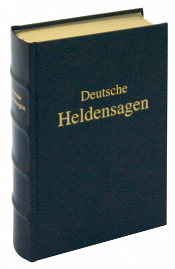 Deutsche Heldensagen - Neubearbeitete Ausgabe von Wilhelm Wagner aus dem Jahr 1878 - Lederausgabe mit Kopfgoldschnitt
