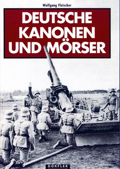 Deutsche Kanonen und Mörser.