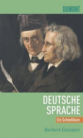 Deutsche Sprache. Ein Schnellkurs.