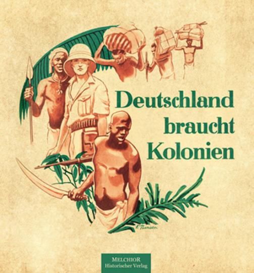 Deutschland braucht Kolonien.