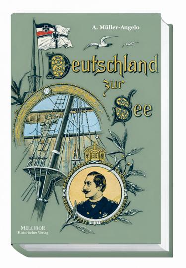Deutschland zur See - Reprint der Originalausgabe von 1894