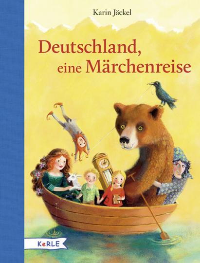 Deutschland, eine Märchenreise. Märchen und Sagen.