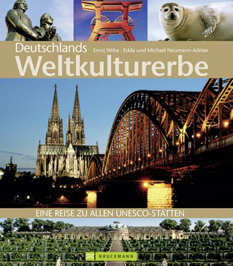 Deutschlands Weltkulturerbe.