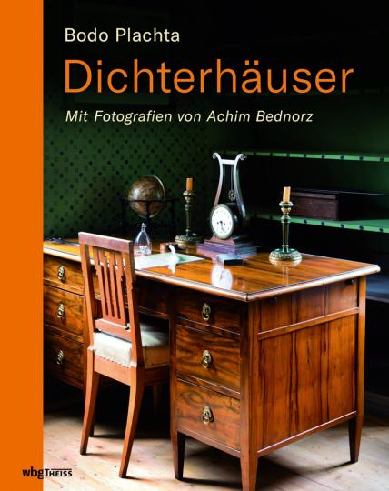 Dichterhäuser. Mit Fotografien von Achim Bednorz.