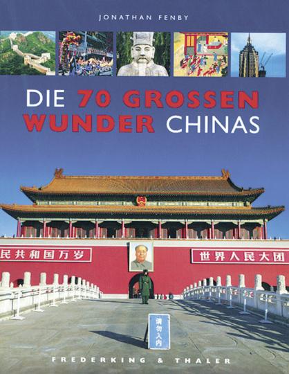 Die 70 großen Wunder Chinas.