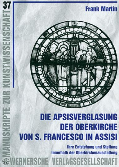 Die Apsisverglasung der Oberkirche von S. Francesco in Assisi.