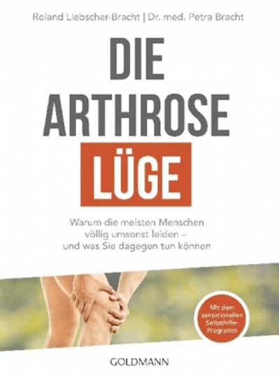 Die Arthrose-Lüge: Warum die meisten Menschen völlig umsonst leiden - und was Sie dagegen tun können.