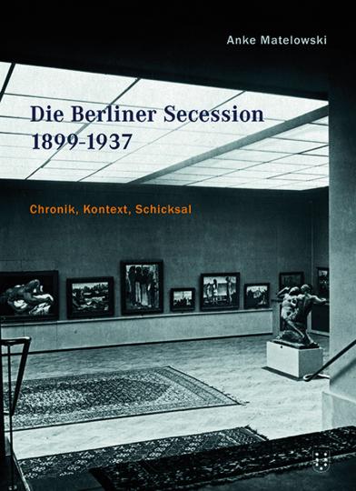 Die Berliner Secession. 1899-1937. Chronik, Kontext, Schicksal.