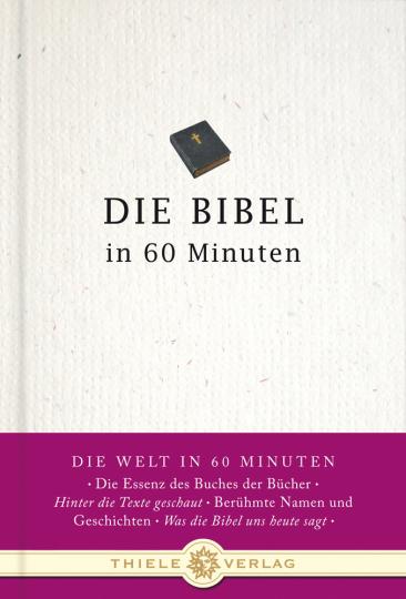 Die Bibel in 60 Minuten.