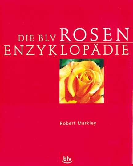 Die BLV Rosen-Enzyklopädie