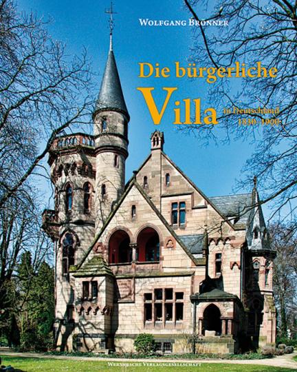 Die bürgerliche Villa in Deutschland 1830-1900.