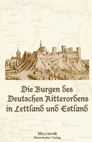 Die Burgen des Deutschen Ritterordens in Lettland und Estland.