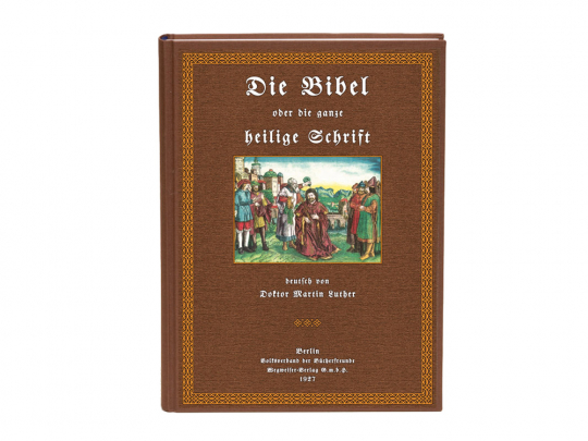 Die Cranach-Bibel: Die ganze Heilige Schrift Deutsch von Martin Luther