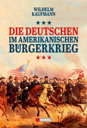 Die Deutschen im amerikanischen Bürgerkrieg.