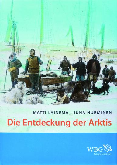Die Entdeckung der Arktis.