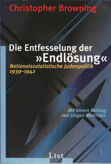 Die Entfesselung der Endlösung - Nationalsozialistische Judenpolitik 1939-1942