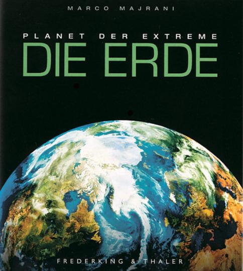 Die Erde. Planet der Extreme.