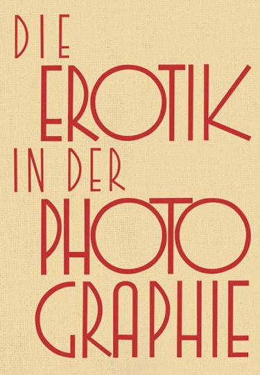 Die Erotik in der Photographie.