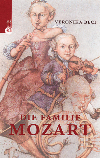 Die Familie Mozart.
