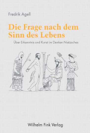 Die Frage nach dem Sinn des Lebens. Über Erkenntnis und Kunst im Denken Nietzsches.