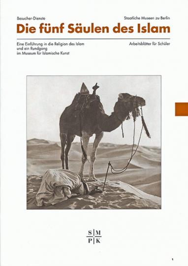 Die fünf Säulen des Islam. Eine Einführung in die Religion des Islam und ein Rundgang im Museum für Islamische Kunst.