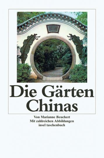 Die Gärten Chinas.