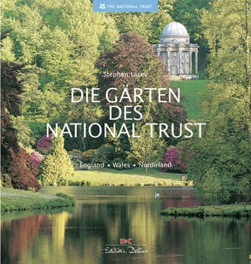 Die Gärten des National Trust. England, Wales, Nordirland.