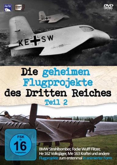 Die geheimen Flugprojekte des Dritten Reiches Teil 2 DVD