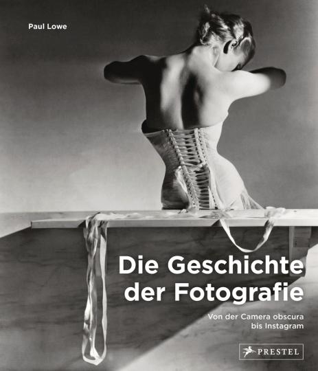 Die Geschichte der Fotografie. Von der Camera obscura bis Instagram.