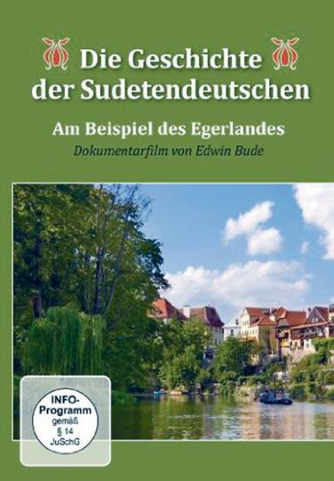Die Geschichte der Sudetendeutschen. DVD.