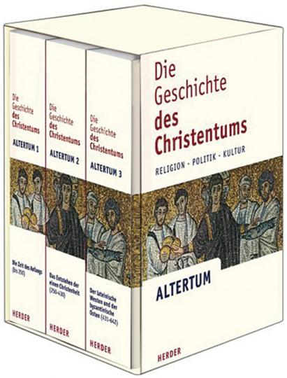 Die Geschichte des Christentums. Religion, Politik, Kultur. Altertum. 3 Bände.