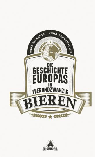 Die Geschichte Europas in 24 Bieren.