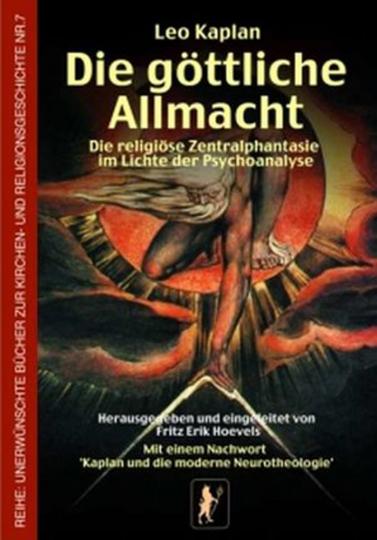 Die göttliche Allmacht - Die religiöse Zentralphantasie im Lichte der Psychoanalyse