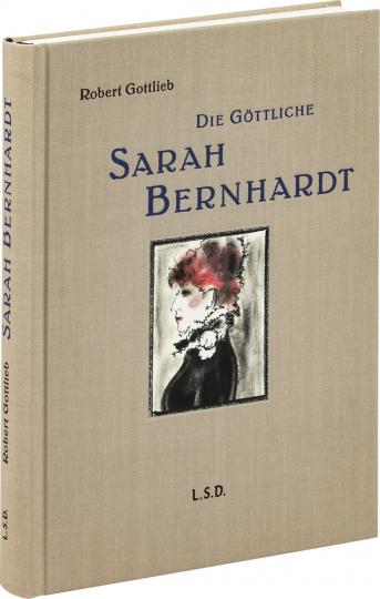 Die Göttliche Sarah Bernhardt.