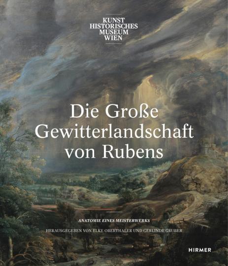 Die Große Gewitterlandschaft von Rubens. Anatomie eines Meisterwerks.