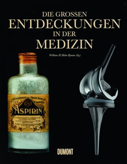 Die grossen Entdeckungen in der Medizin.
