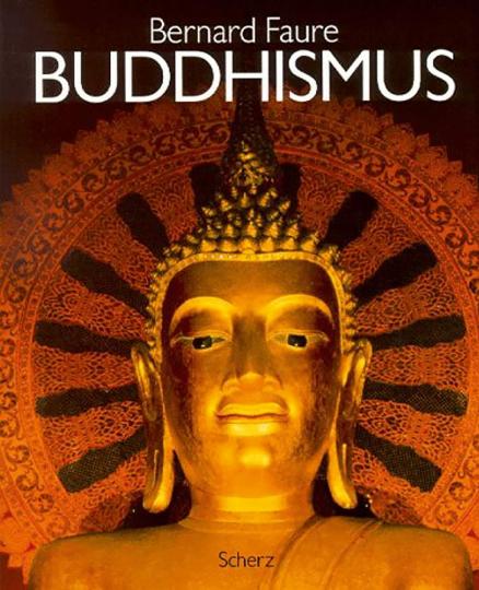 Die großen Weltreligionen. Buddhismus.