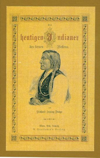 Die heutigen Indianer des fernen Westens - limitiert auf 300 Exemplare und nummeriert!