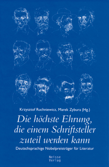 Die höchste Ehrung, die einem Schriftsteller zuteil werden kann - Deutschsprachige Nobelpreisträger für Literatur