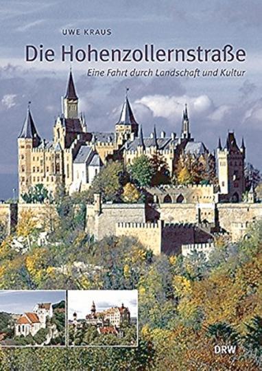 Die Hohenzollernstraße - Eine Fahrt durch Landschaft und Kultur